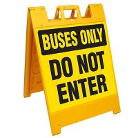 Buses Only Do Not Enter Barricade