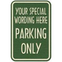 Semi-Custom Designer Parking Signs - Parking Only