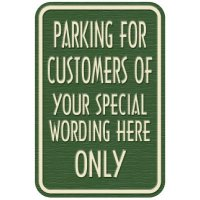 Semi-Custom Designer Parking Signs - Parking For Customers Of Only