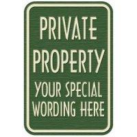 Semi-Custom Designer Property Signs - Private Property