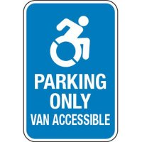 Accessible Icon Parking Sign - Parking Only Van Accessible (With Graphic)