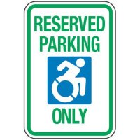 Accessible Icon Parking Sign - Reserved Parking Only (With Graphic)