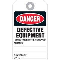 Danger Defective Equipment Accident Prevention Tag