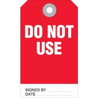Do Not Use Accident Prevention Tag