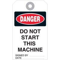 Danger Do Not Start Machine Accident Prevention Tag