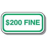 Handicap Parking Signs - $200 Fine