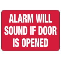 Security Alarm Signs - Alarm Will Sound