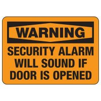Security Alarm Signs - Security Alarm Will Sound