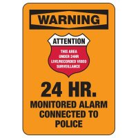 Security Alarm Signs - 24 Hr Monitored Alarm