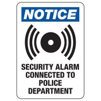Security Alarm Signs - Security Alarm Connected
