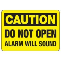Security Alarm Signs - Caution Alarm Will Sound