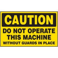 Caution Do Not Operate Aluminum Warning Plates