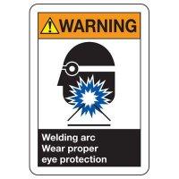 ANSI Signs - Warning Welding Arc Wear Proper Eye Protection