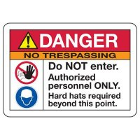 ANSI Safety Signs - Danger No Trespassing Do Not Enter