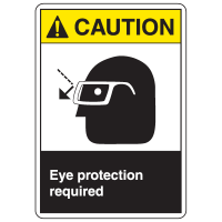 ANSI Z535 Safety Labels - Caution Eye Protection Required