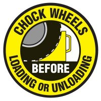 Floor Safety Signs - Chock Wheels Before Loading Or Unloading