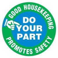 Floor Safety Signs - Good Housekeeping Promotes Safety