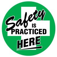 Floor Safety Signs - Safety Is Practiced Here