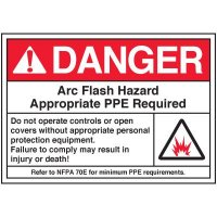 Arc Flash Labels - Danger Arc Flash Hazard Appropriate PPE Required