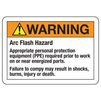 Arc Flash Hazard OSHA/ANSI Sign - PPE Required