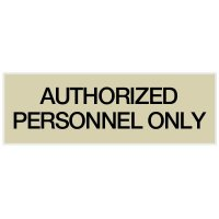 Authorized Personnel Only - Engraved Standard Worded Signs