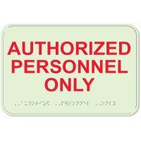 Glow In The Dark Authorized Personnel Braille Signs