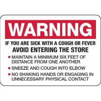 Warning: Avoid Entering If Sick with Cough or Fever Sign