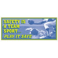 Safety Is A Team Sport Banner