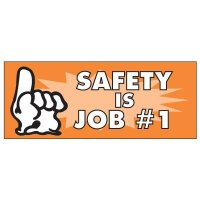 Safety Is Job #1 Banner