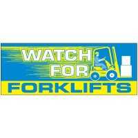 Watch For Forklifts Banner