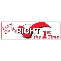 Do It Right The First Time Banner