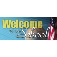 Welcome To Our School Banner