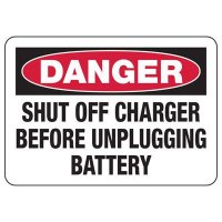 Danger Shut Off Battery Charger Sign