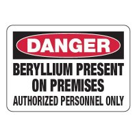 Beryllium Present On Premises - Chemical Warning Signs