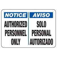Bilingual Notice Authorized Personnel Only Sign