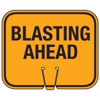 Blasting Cone Sign - Blasting Ahead