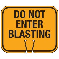 Blasting Cone Sign - Do Not Enter Blasting