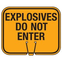 Blasting Cone Sign - Explosives Do Not Enter