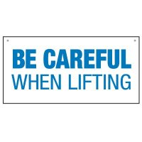 Bulk Lifting Signs - Be Careful When Lifting