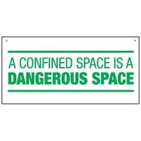 Bulk Warehouse Signs - A Confined Space Is Dangerous