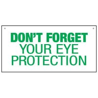 Bulk Warehouse Signs - Don't Forget Eye Protection