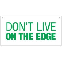 Bulk Warehouse Signs - Don't Live On The Edge