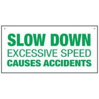 "SLOW DOWN EXCESSIVE SPEED CAUSES ACCIDENTS - 12"" H x 24"" W Corrugated Plastic Non-Reflective Safety Sign"