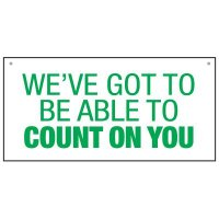 Bulk Warehouse Signs - We Count On You