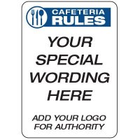 Cafeteria Rules  - Custom School Safety Signs