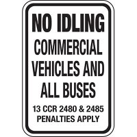 California No Idle Signs - No Idling Penalties Apply