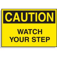 Caution Watch Your Step - Hazard Warning Labels