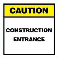 Caution Construction Entrance Sign