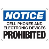 Notice Cell Phones and Electronics Prohibited Sign