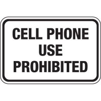 Cell Phones Use Prohibited Sign